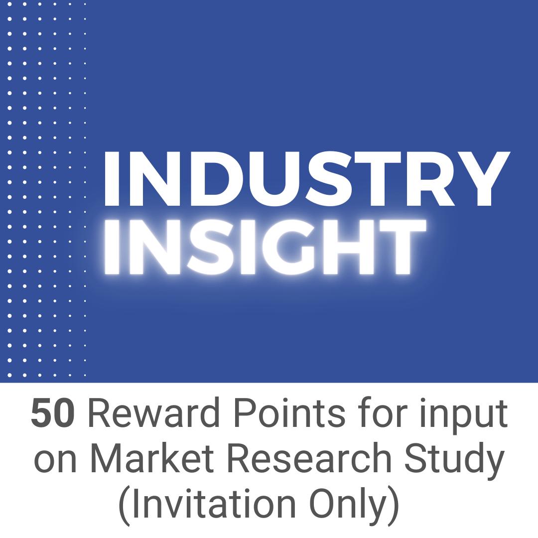 Provide Industry Insight - Earn Reward