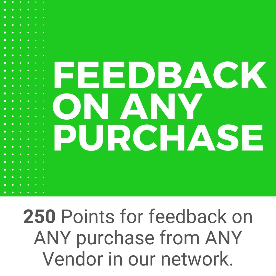 Provide Your Feedback - Earn Reward